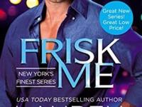 Release Blast & Giveaway: Frisk Me by Lauren Layne