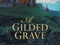 Blog Tour & Giveaway: A Gilded Grave by Shelly Freydont
