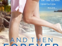 Blog Tour & Giveaway: And Then Forever by Shirley Jump