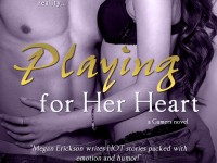 Book Blast: Playing For Her Heart by Megan Erickson