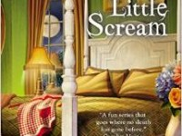 Blog Tour & Giveaway: Dream A Little Scream by Mary Kennedy