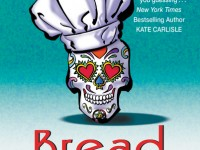 Blog Tour & Giveaway: Bread of the Dead by Ann Myers