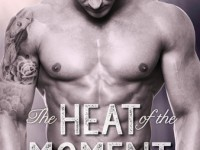 Blog Tour & Giveaway: The Heat Of The Moment by Katie Rose