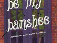 Blog Tour & Giveaway: Be My Banshee by Joyce and Jim Lavene