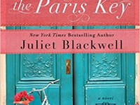 Blog Tour & Spotlight: The Paris Key by Juliet Blackwell