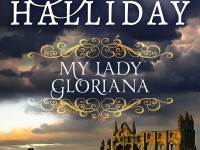 Release Blast and Giveaway: My Lady Gloriana by Sylvia Halliday