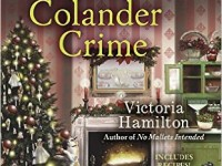 Blog Tour & Giveaway: White Colander Crime by Victoria Hamilton