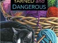 Blog Tour & Giveaway: Yarned and Dangerous by Sadie Hartwell