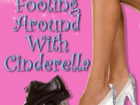 Release Blast & Giveaway: Fooling Around with Cinderella by Stacy Juba