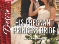 Release Blast & Giveaway: His Pregnant Princess Bride by Catherine Mann
