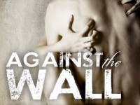 Release Blast & Giveaway: Against The Wall by Jill Sorenson