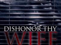 Cover Reveal: Dishonor Thy Wife by Belinda Austin