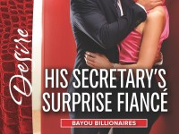 Release Blast & Giveaway: His Secretary's Surprise Fiance by Joanne Rock