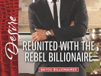 Release Blast & Giveaway: Reunited with the Rebel Billionaire by Catherine Mann