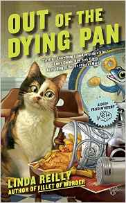 Blog Tour & Review: Out of the Dying Pan by Linda Reilly