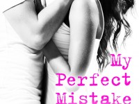 Release Blitz & Spotlight: My Perfect Mistake by Kelly Siskind