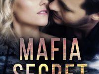 Release Blast & Giveaway: Mafia Secret by Angie Derek