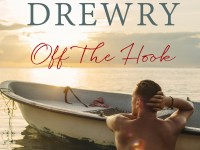 Release Blast & Giveaway: Off the Hook by Laura Drewry