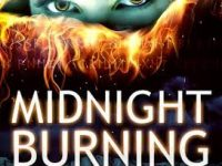 Book Spotlight & Review: Midnight Burning by Karissa Laurel