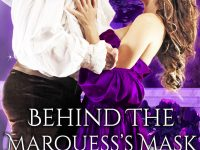 Blog Tour & Giveaway: Behind the Marquess's Mask by Kristen McLean
