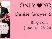 Blog Tour & Spotlight: Only You by Denise Grover Swank