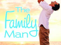 Release Blast & Book Spotlight: The Family Man by Kelly Eadon
