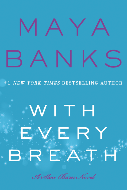 Release Blast & Giveaway: With Every Breath by Maya Banks
