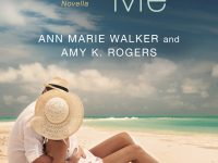 Teaser Tuesday & Giveaway: Embrace Me by Ann Marie Walker & Amy K. Rogers