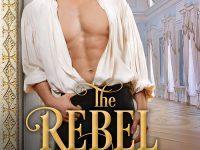 Blog Tour & Giveaway:  The Rebel Heir by Elizabeth Michels