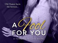 Release Blast & Giveaway: A Fool For You by Katee Robert
