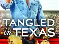 Blog Tour & Giveaway: Tangled in Texas by Kari Lynn Dell