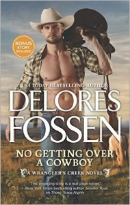 Blog Tour & Review: No Getting Over A Cowboy By Delores Fossen
