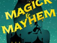 Blog Tour & Review: Magick & Mayhem by Sharon Pape