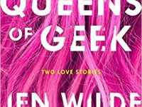 Book Spotlight & Review: Queens of Geek by Jen Wilde