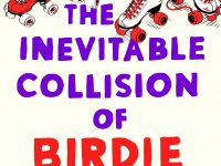 Blog Tour & Book Spotlight: The Inevitable Collision of Birdie & Bash by Candace Ganger