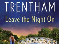 Blog Tour & Giveaway: Leave the Night On by Laura Trentham