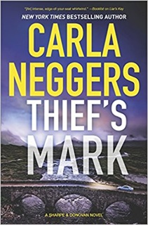 Blog Tour & Review: Thief's Mark by Carla Neggers