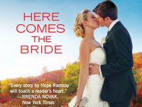 Blog Tour & Giveaway: Here Comes The Bride by Hope Ramsay