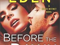 Blog Tour & Giveaway: Before The Dawn by Cynthia Eden