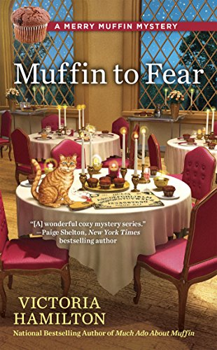 Blog Tour & Review: Muffin to Fear by Victoria Hamilton
