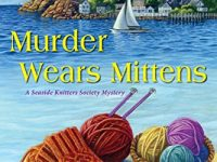 Blog Tour & Giveaway: Murder Wears Mittens by Sally Goldenbaum