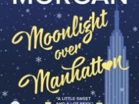 Blog Tour & Giveaway: Moonlight Over Manhattan by Sarah Morgan