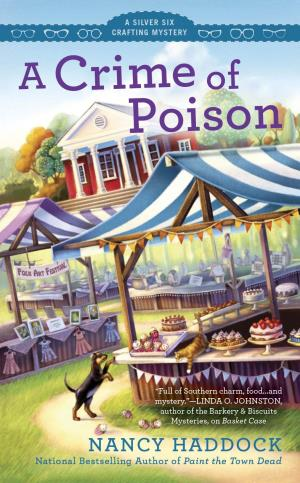 Blog Tour & Review: A Crime of Poison by Nancy Haddock