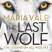 Early Excerpt Tour: The Last Wolf by Maria Vale