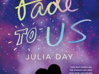 Blog Tour & Review: Fade to Us by Julia Day