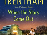 Release Blitz & Giveaway: When the Stars Come Out by Laura Trentham
