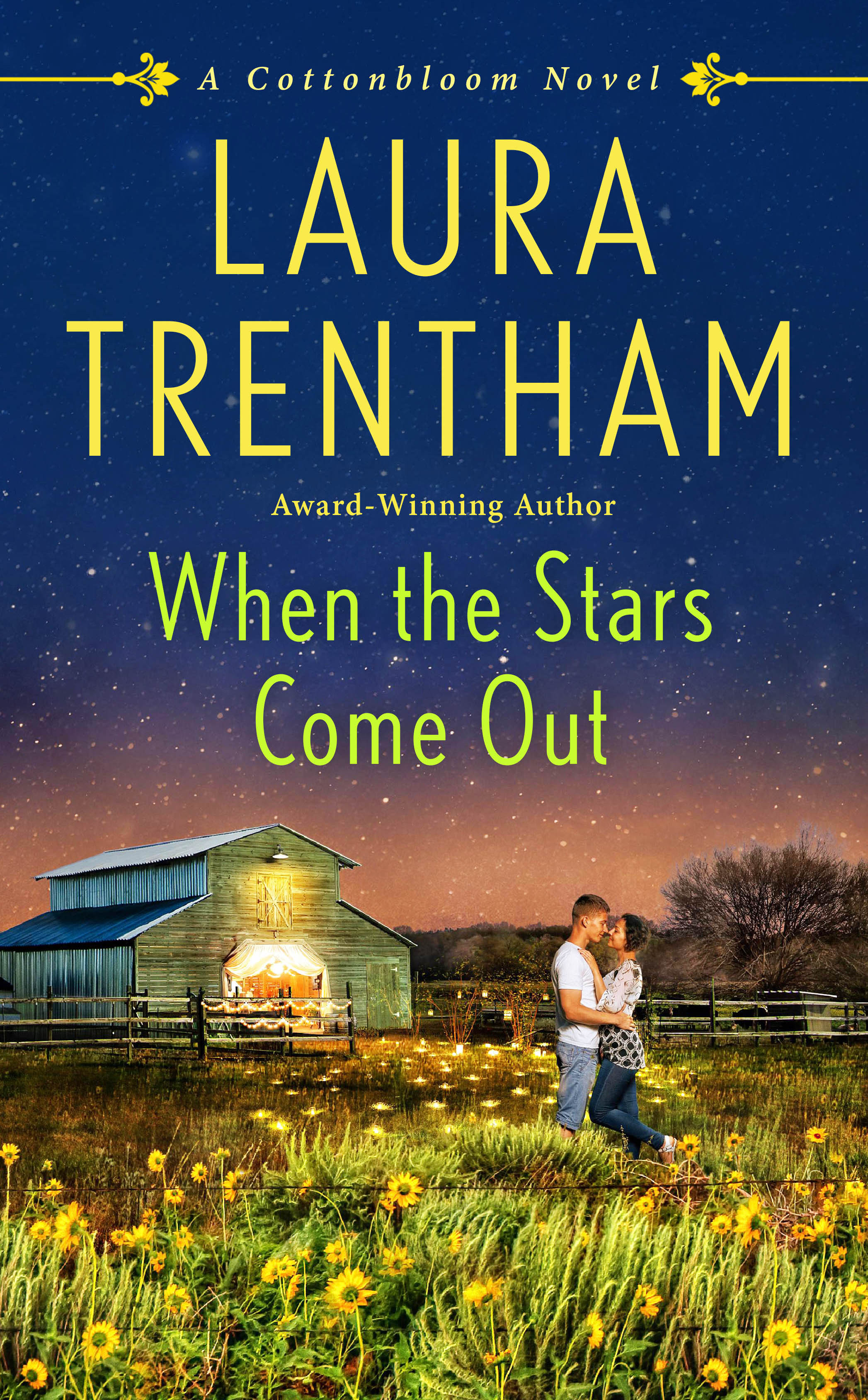 Blog Tour & Giveaway: When the Stars Come Out by Laura Trentham