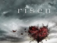 Blog Tour & Giveaway: Risen by Cole Gibsen