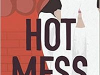 Blog Tour & Review: Hot Mess by Emily Belden