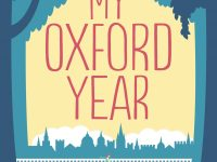 Blog Tour & Review: My Oxford Year by Julia Whelan